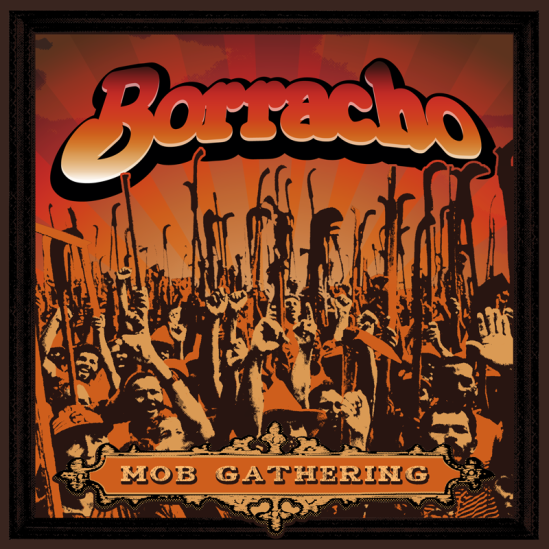 Borracho - Mob Gathering 7- - cover