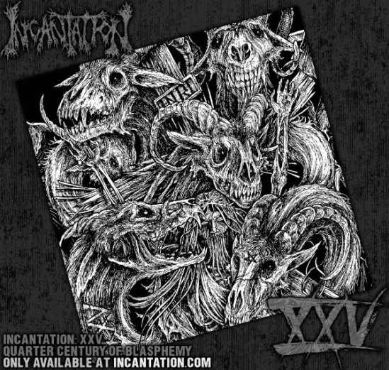 incantation-XXV