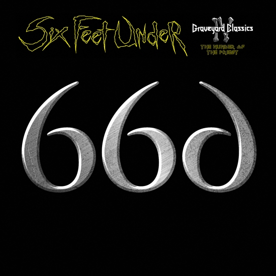 Six Feet Under - Graveyard Classics IV
