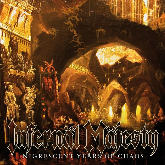 infernal majesty - nigrescent years of chaos 200dpi