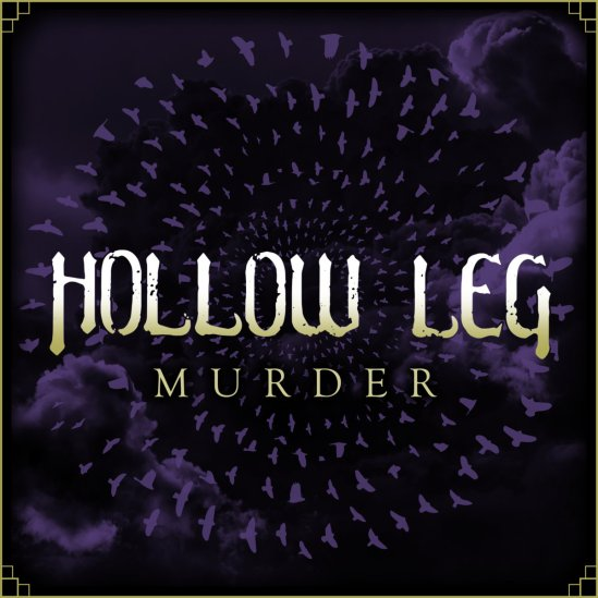 Hollow Leg – Murder, He Whose Ox is Gored – Paralyzer, Cave of ...